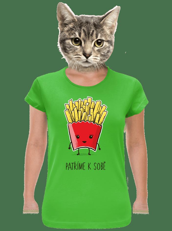 Patříme k sobě dámske tričko