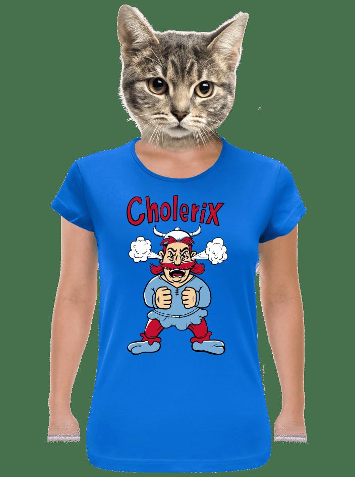 Cholerix dámske tričko