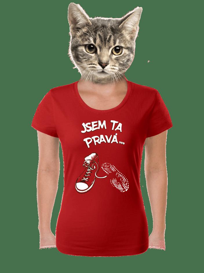 Jsem ta pravá červené dámske tričko