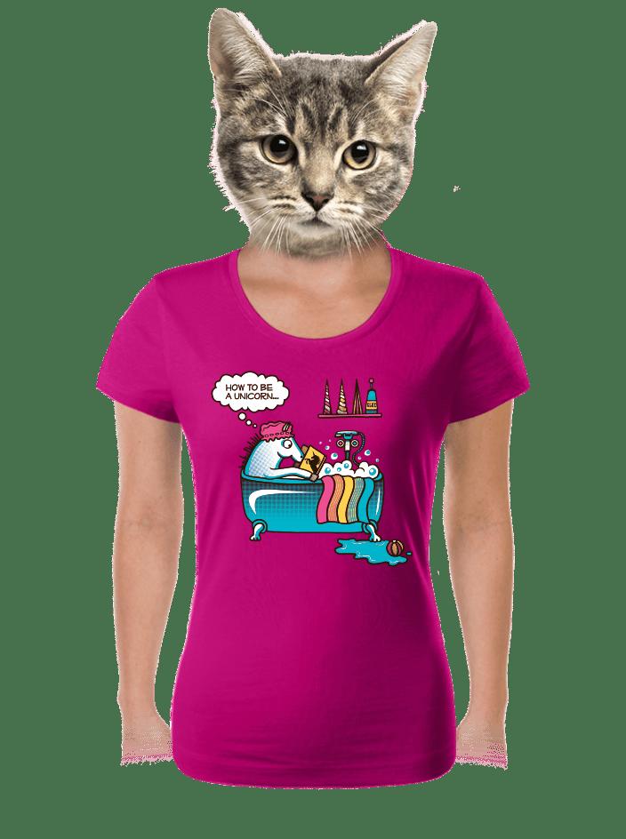 Ako sa stat' jednorožcom dámske tričko