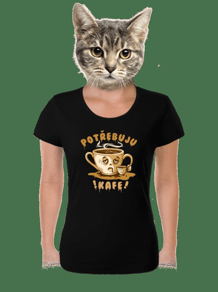 Potřebuju kafe černé dámske tričko